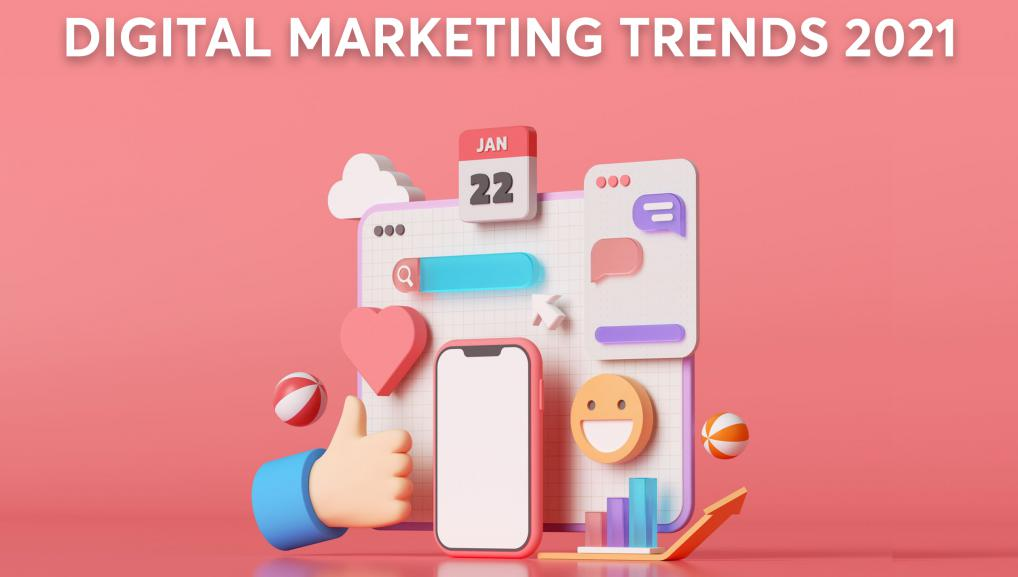 Top 10 Xu Hướng Digital Marketing chất lượng trong năm 2021