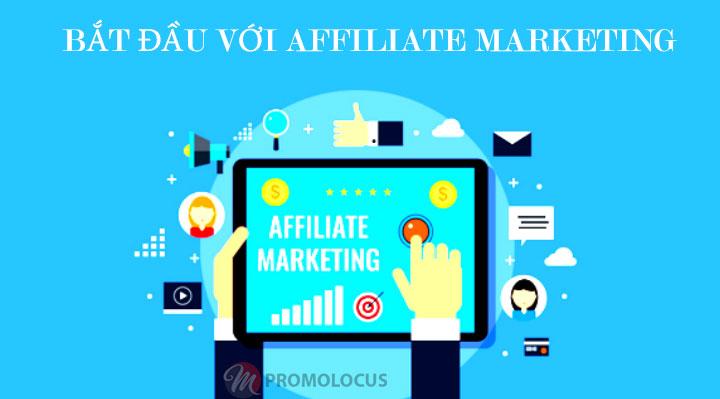 Bắt đầu làm Affiliate Marketing