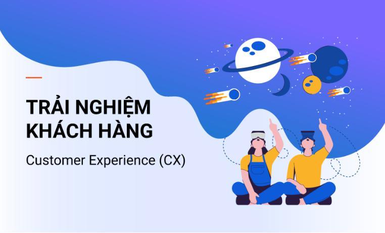 trải nghiệm cho khách hàng